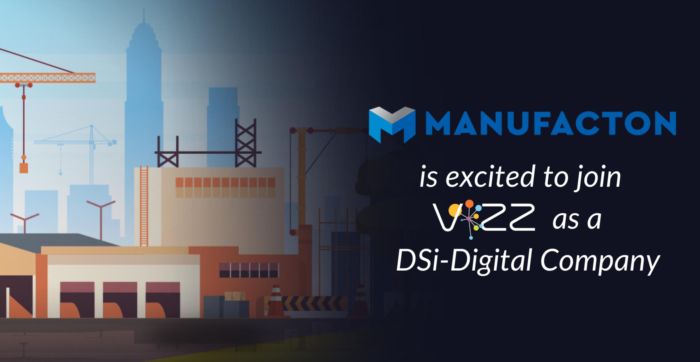 DSi-Digital Acquires Manufacton