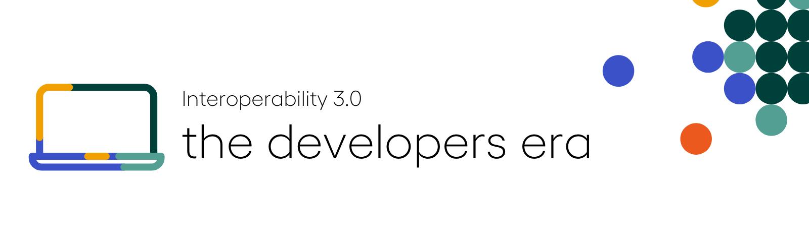 interoperability 3.0