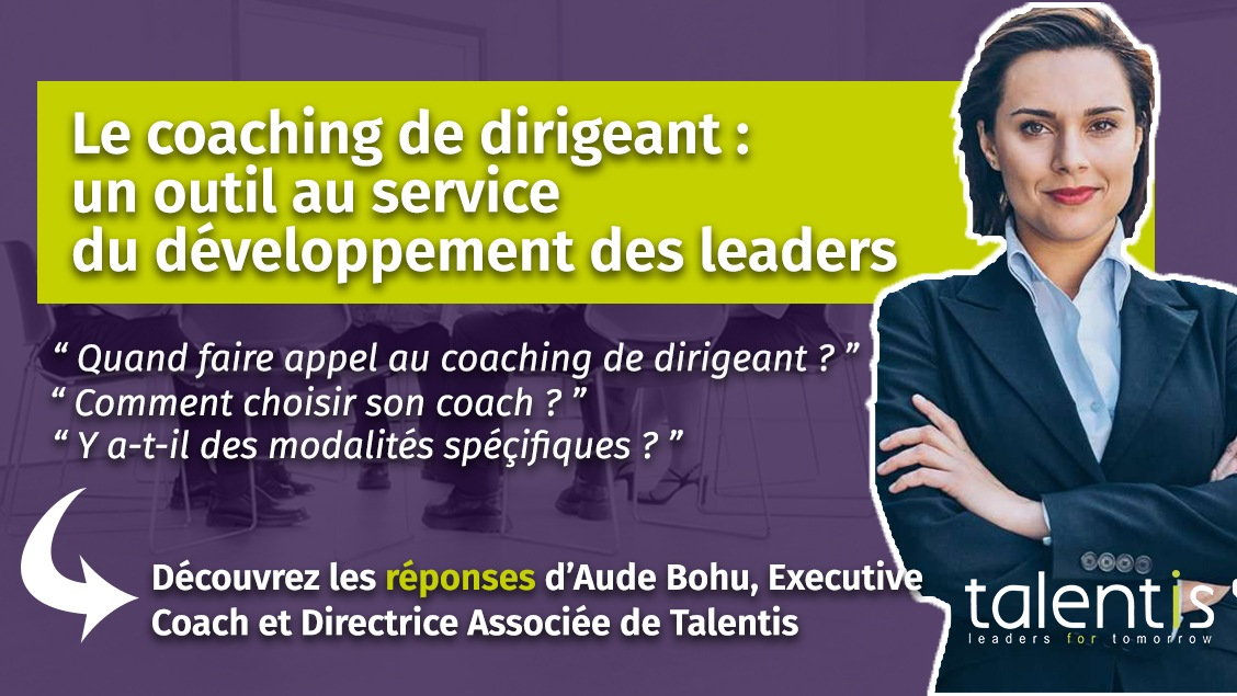 Le coaching de dirigeant : un outil de développement des leaders