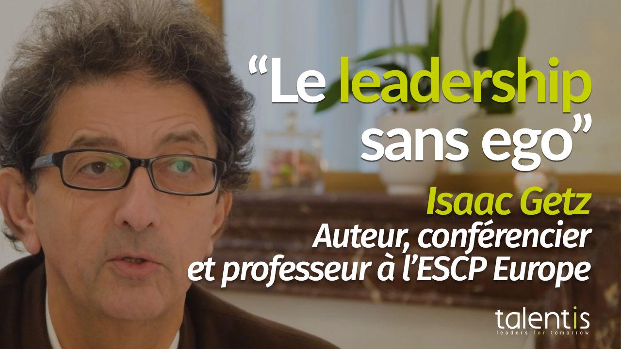 Le leadership sans ego - Isaac Getz