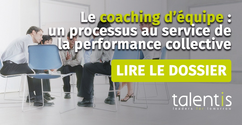 Le coaching d'équipe : un processus au service de la performance collective