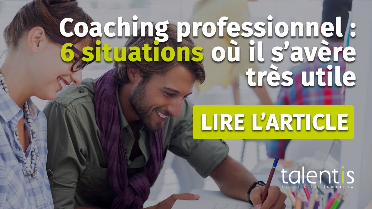Coaching professionnel : 6 situations où il s'avère utile