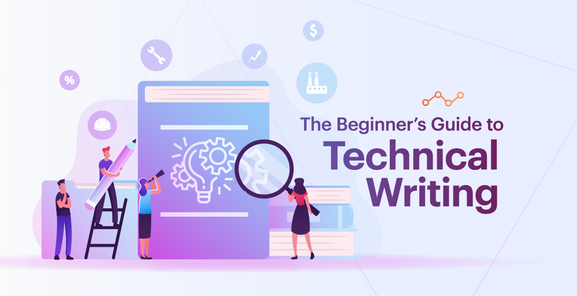 The beginner's guide for technical writing (2021)