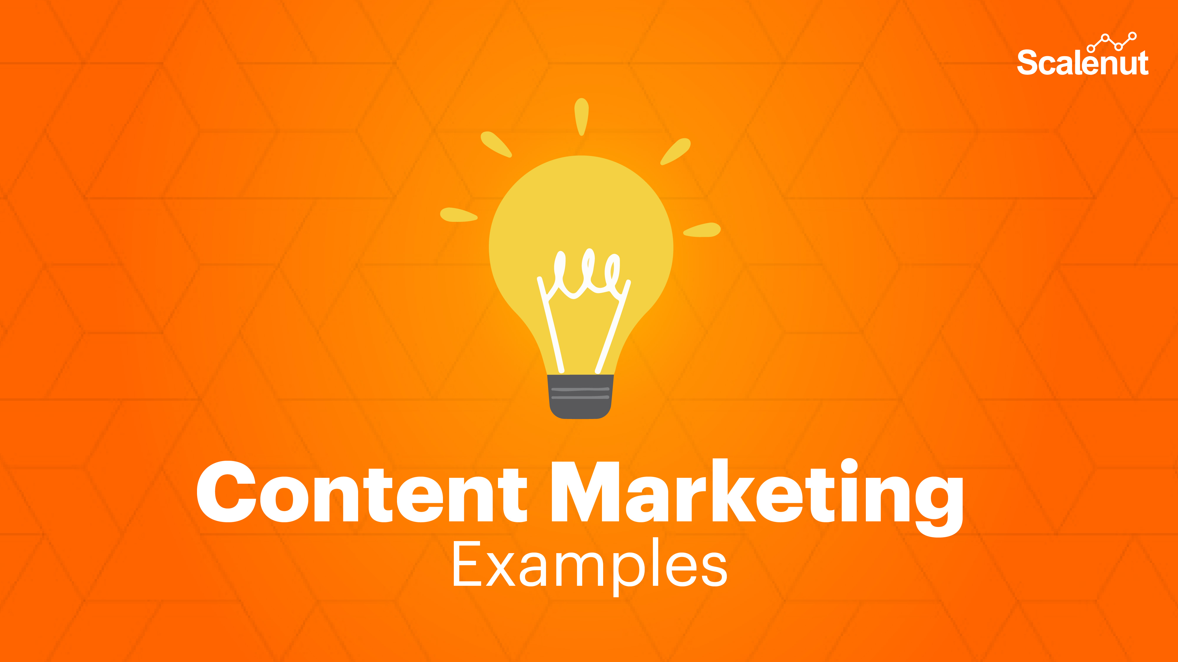 Content Marketing Examples From 2021 That You'll Find Worth Reading