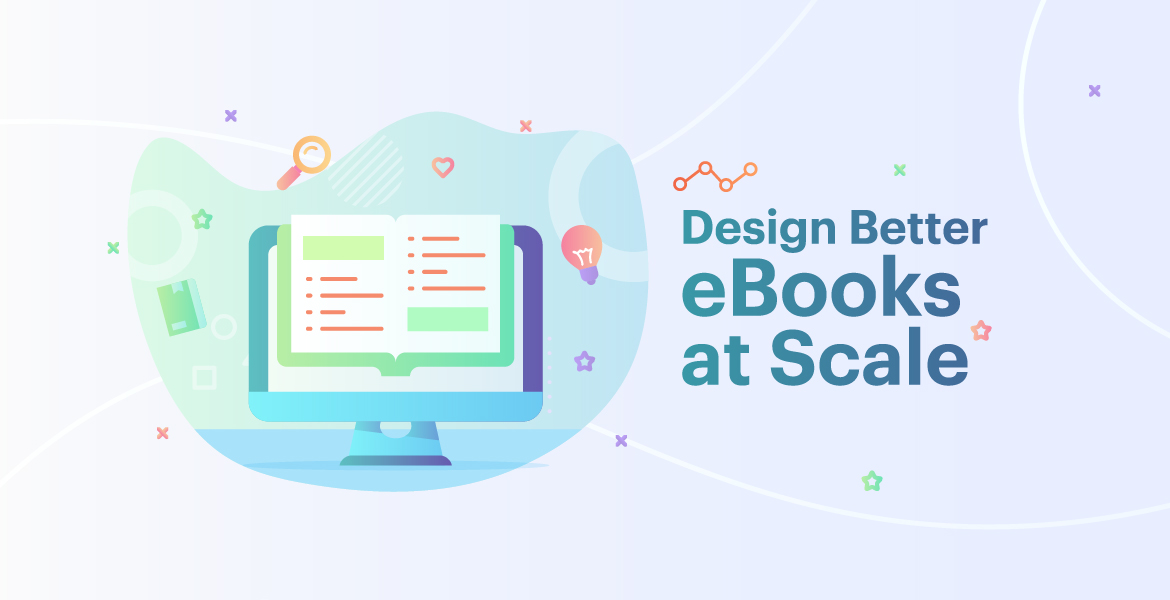Complete Guide to Creating Ebooks for Content Marketing (w/ Examples)