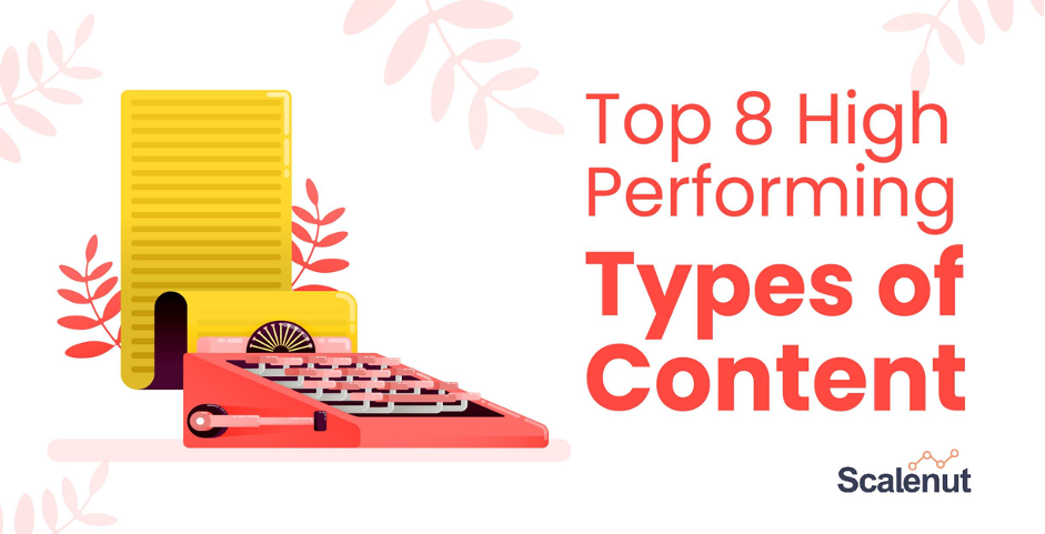 Top 8 High Performing Types of Content