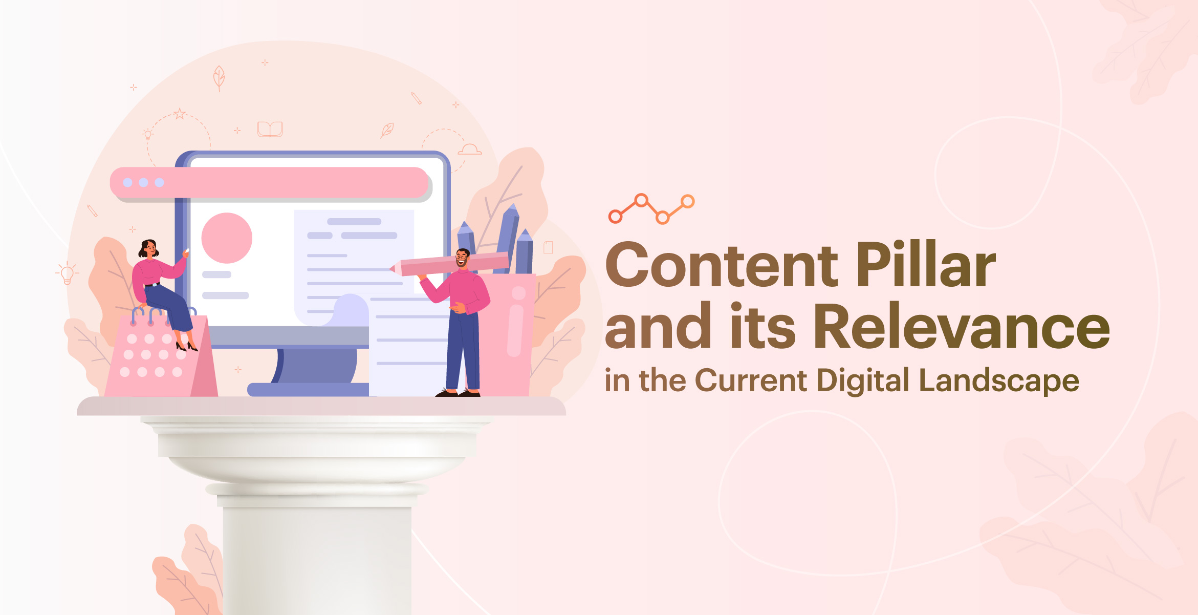 Pillar Content and its importance