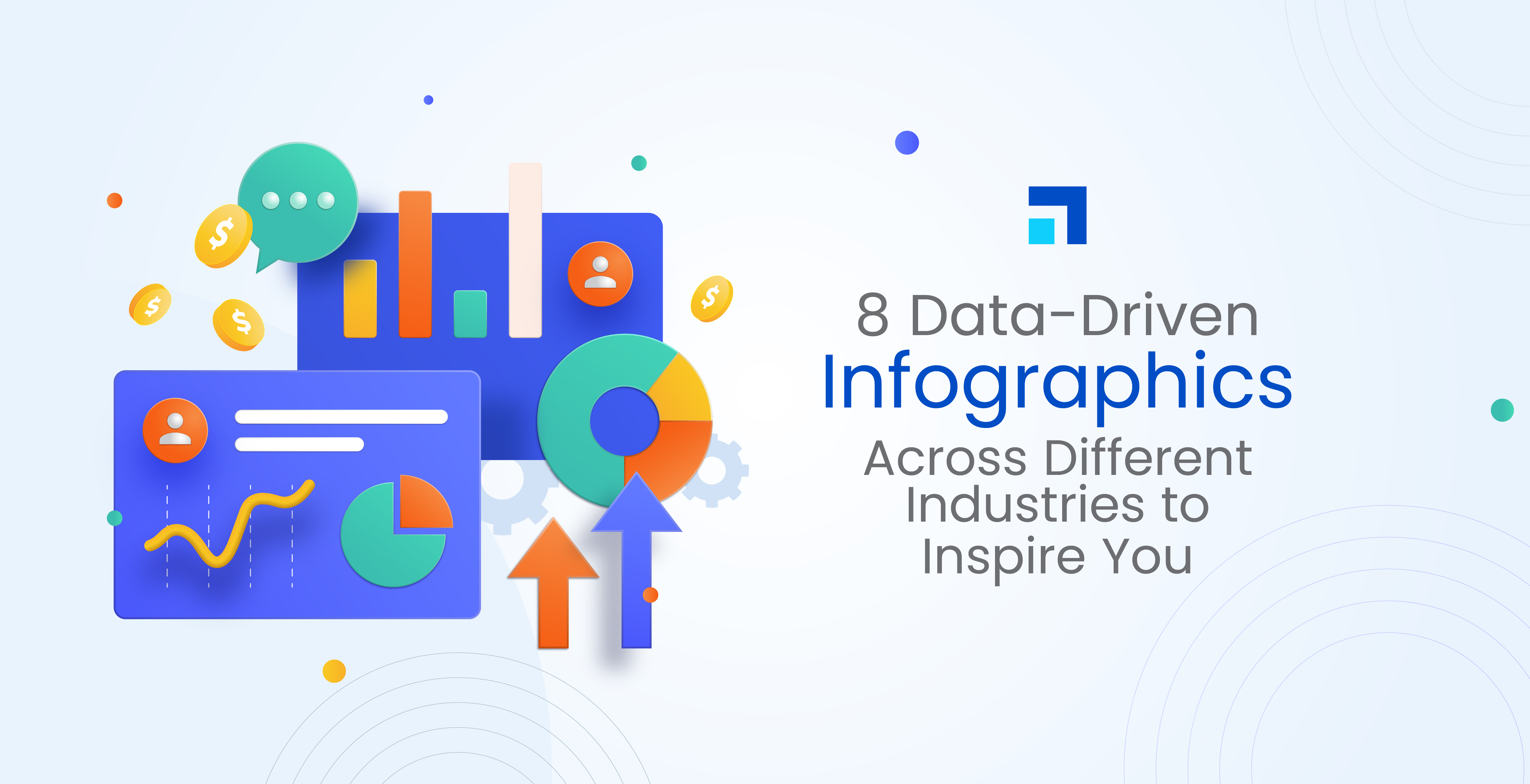 8 Data-Driven Infographics Across Different Industries to Inspire You