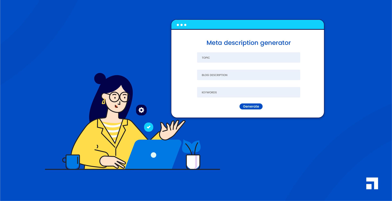 Meta Description Generator: How to generate Meta Description for your website?