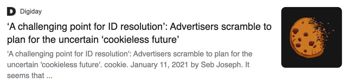 Article: A challenging point for ID resolution: advertisers scramble to plan for the uncertain 'cookieless future'