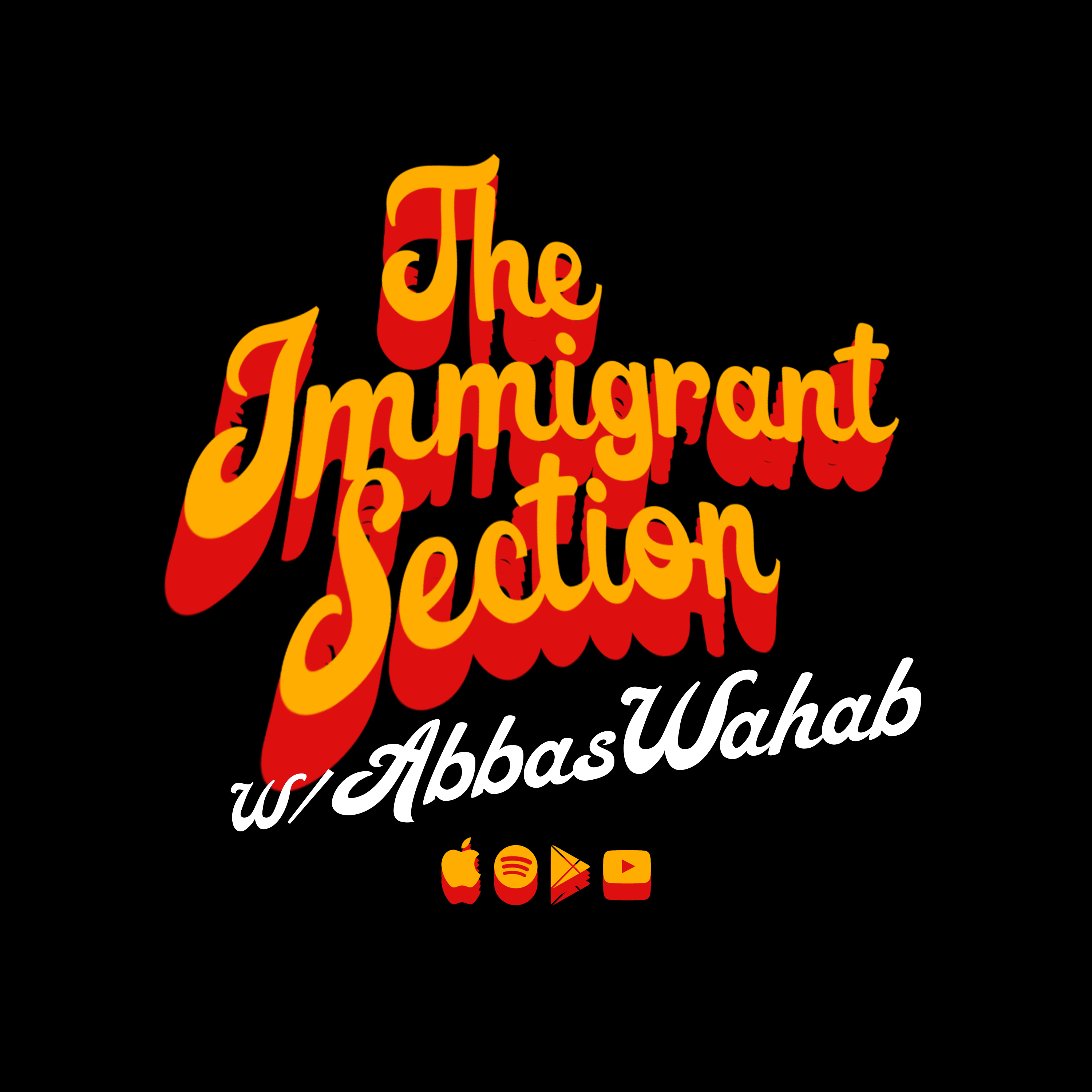 the Immigrant section podcast