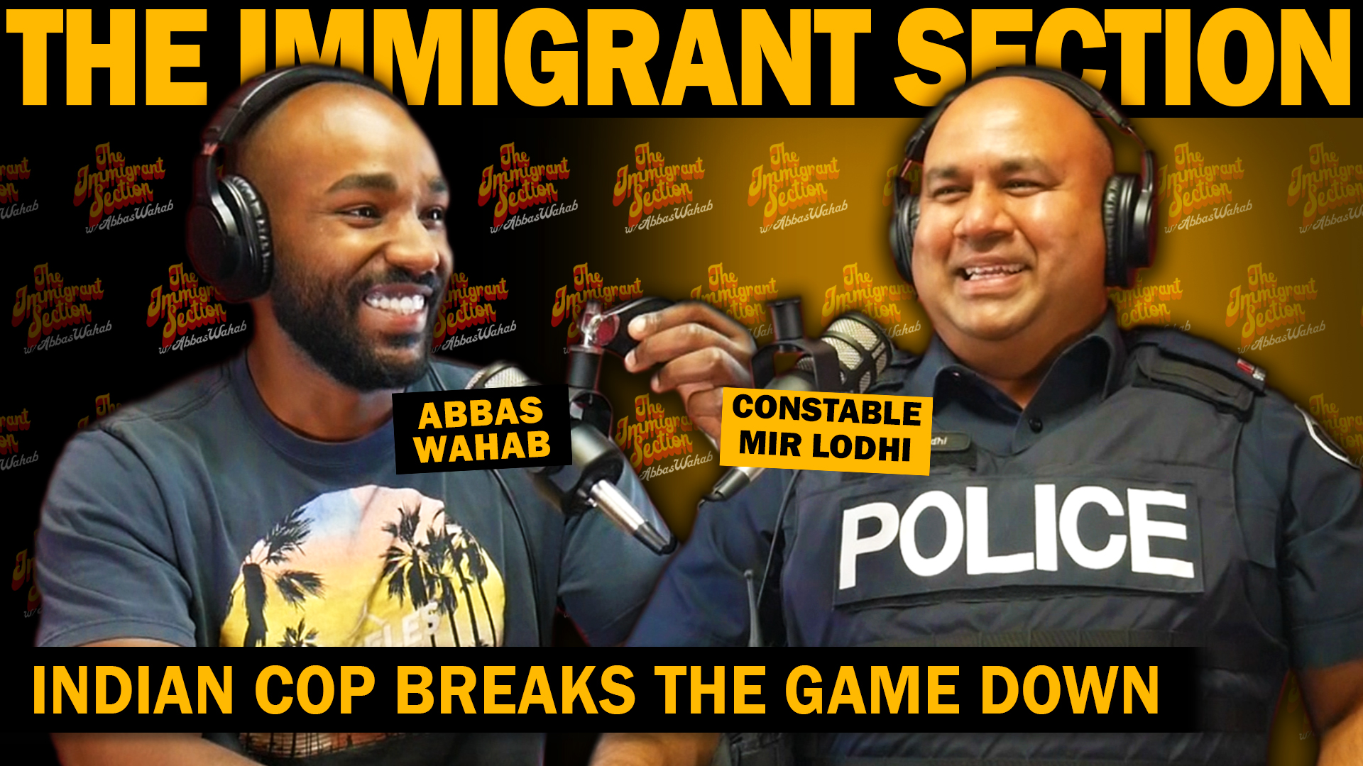 Indian Cop Breaks The Game Down | The Immigrant Section with Abbas Wahab - 121