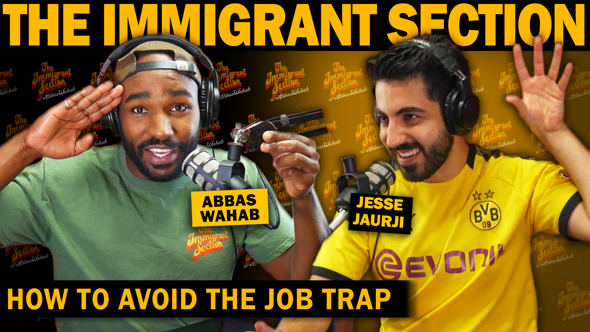 How To Avoid The Job Trap | The Immigrant Section with Abbas Wahab - 122