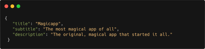 Code snippet showing JSON data of a fictional app called Magicapp.