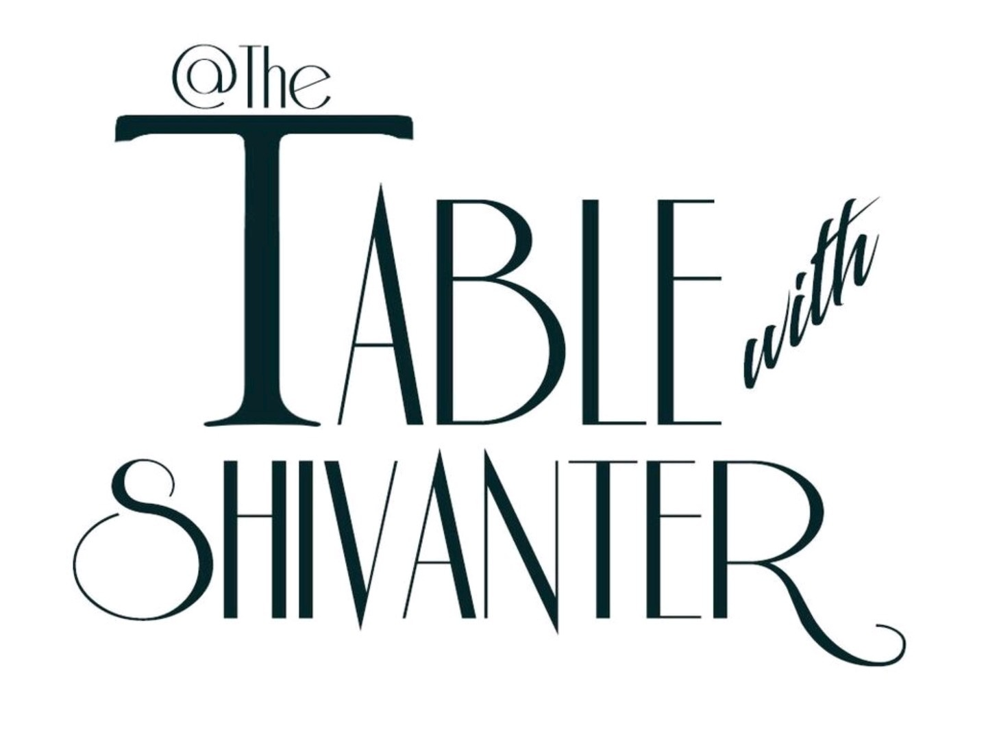 The Table with Shivanter
