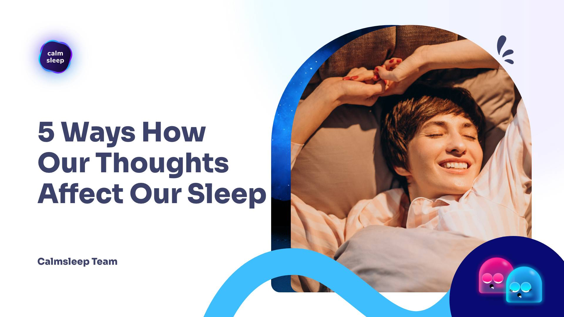 5 Ways How Our Thoughts Affect Our Sleep