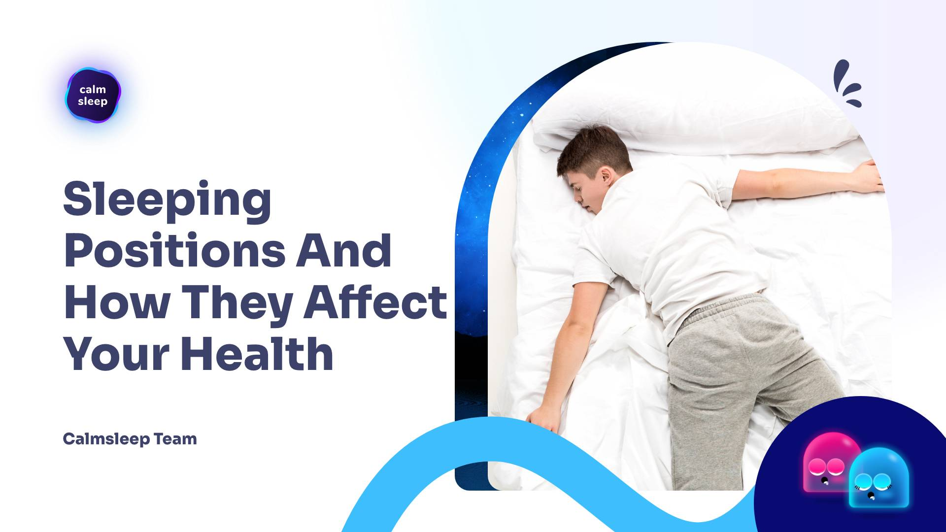 Sleeping Positions And How They Affect Your Health