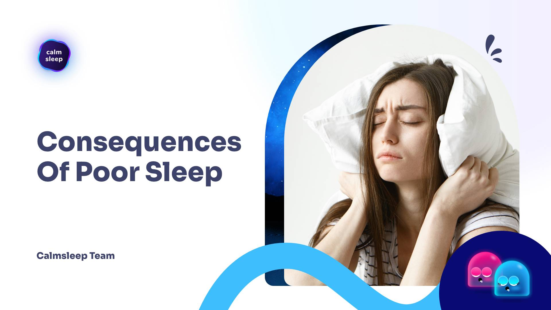 Consequences Of Poor Sleep