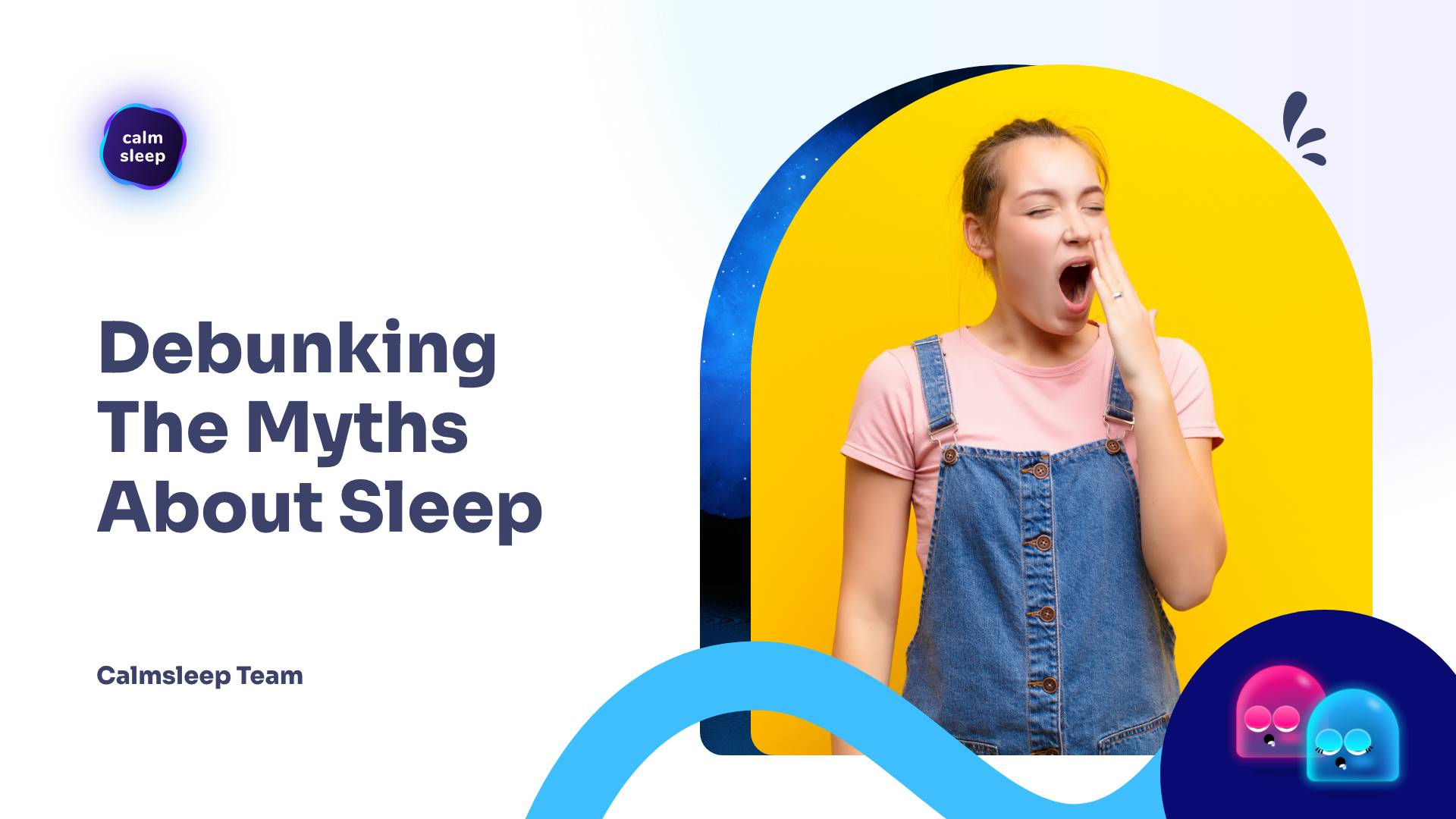 Debunking The Myths About Sleep