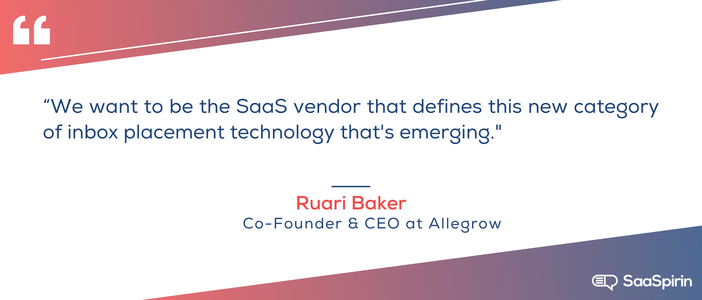 We-want-to-be-the-SaaS-vendor-that-defines-this-new-category-of-inbox-placement-technology-thats-emerging.png