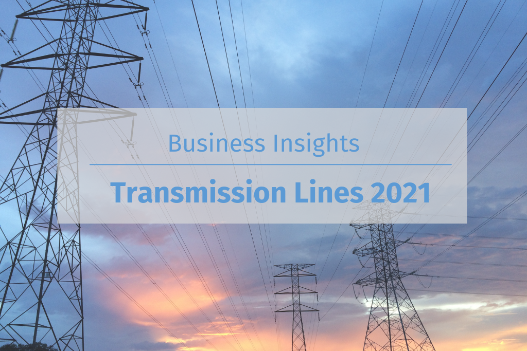 Transmission Lines 2021 Business Insights