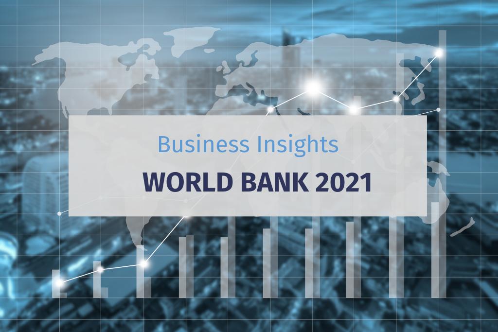 World Bank 2021 Business Insights