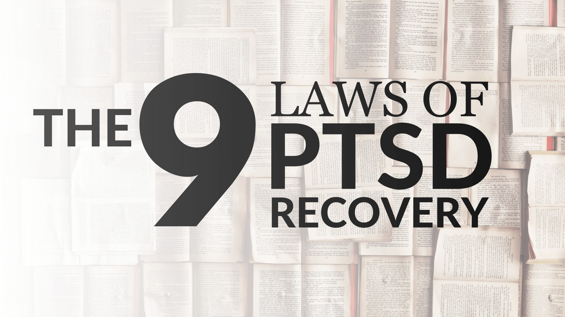 The 9 Laws Of PTSD Recovery
