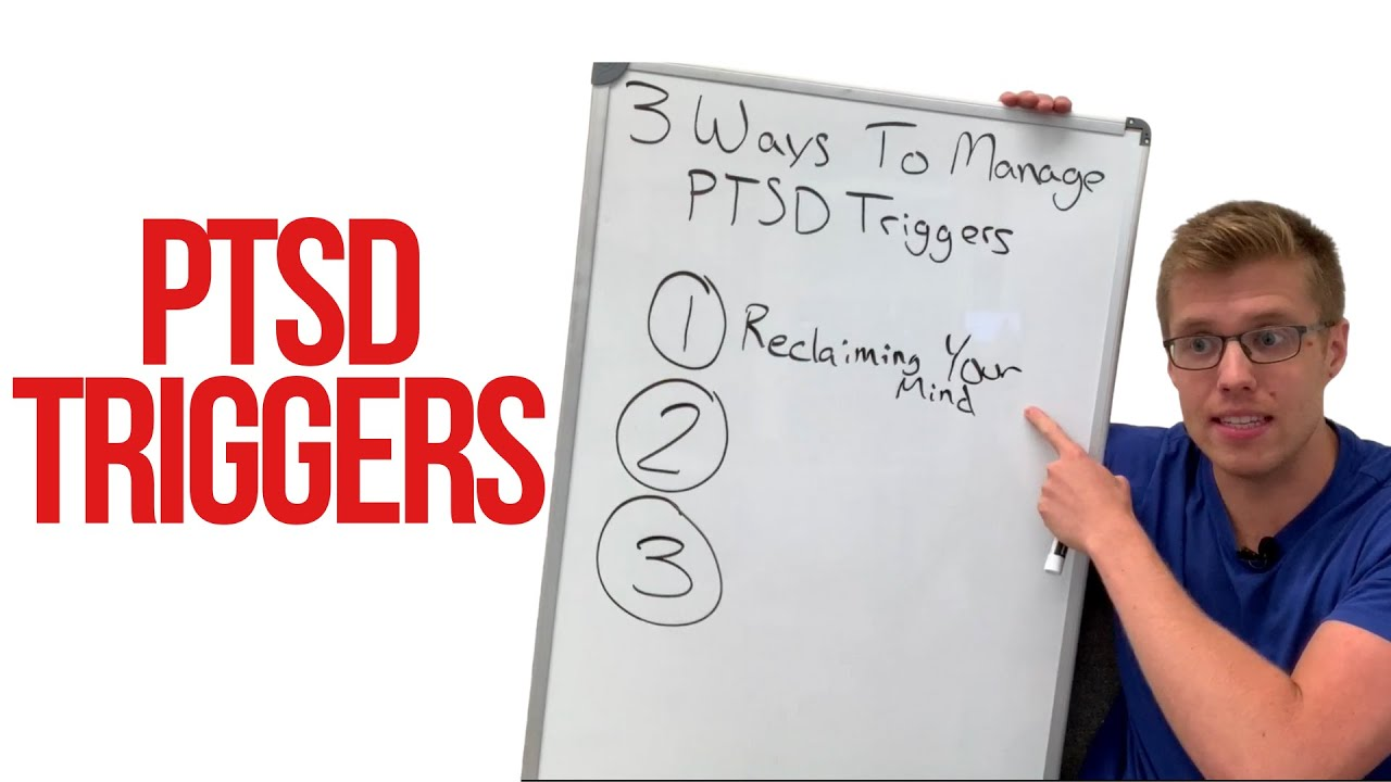 3 Ways To Manage PTSD Triggers (Post Traumatic Stress Disorder)