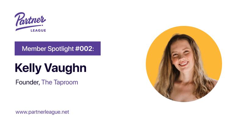 Member Spotlight: Kelly Vaughn, Founder - The Taproom