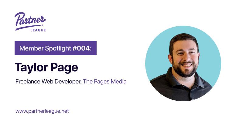 Member Spotlight: Taylor Page, Freelance Web Developer - The Pages Media