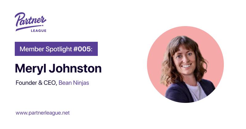 Member Spotlight: Meryl Johnston, Founder and CEO - Bean Ninjas
