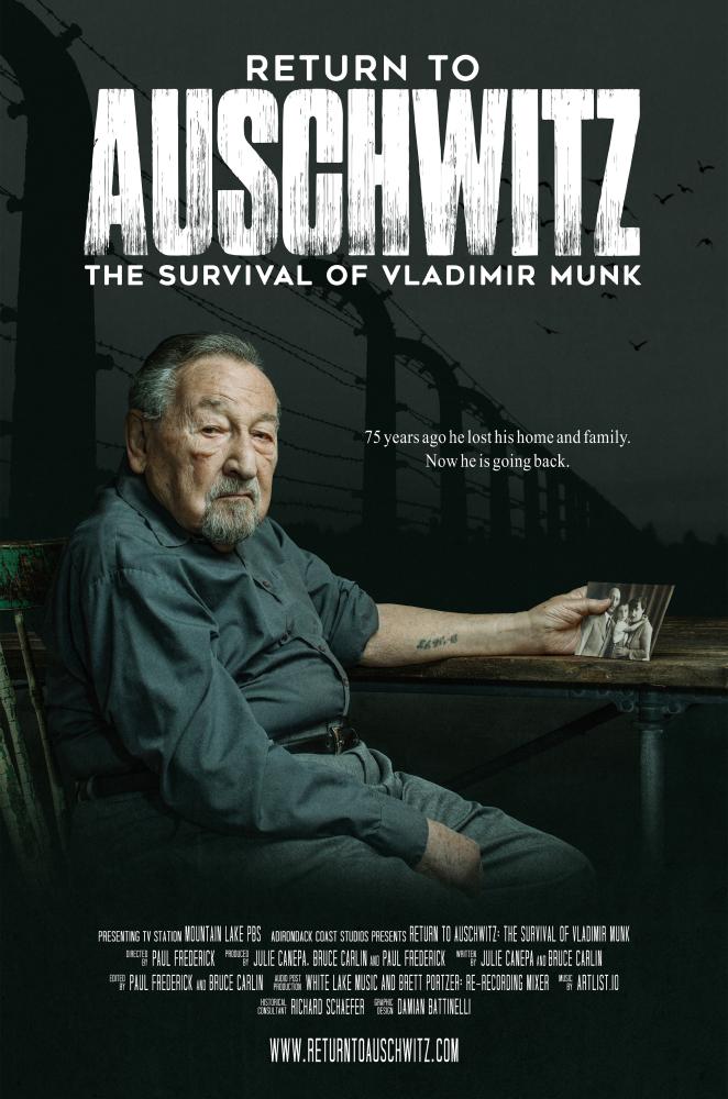 Return to Auschwitz: The Survival of Vladimir Munk