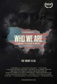 WHO WE ARE: A Chronicle of Racism in America