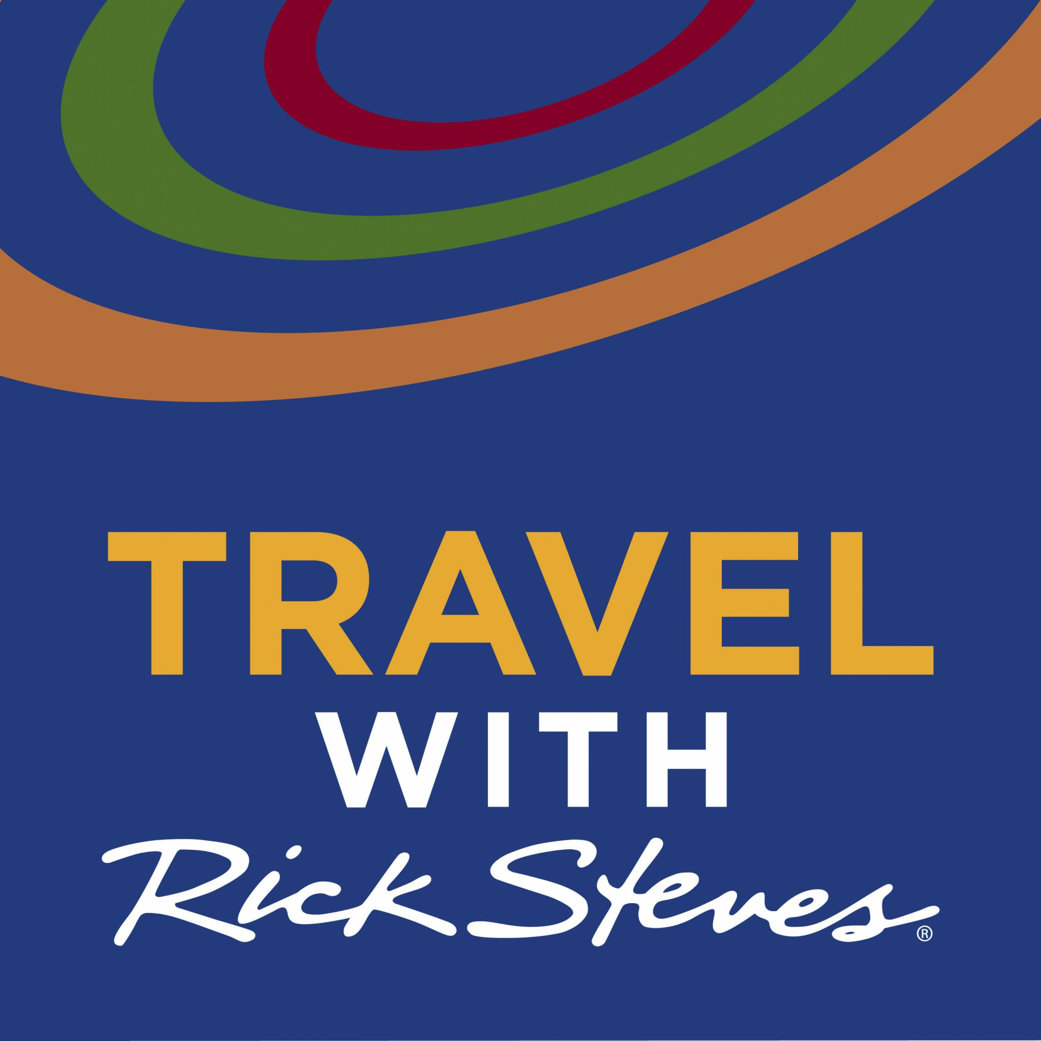 Travel with Rick Steves, One of the best travel podcasts