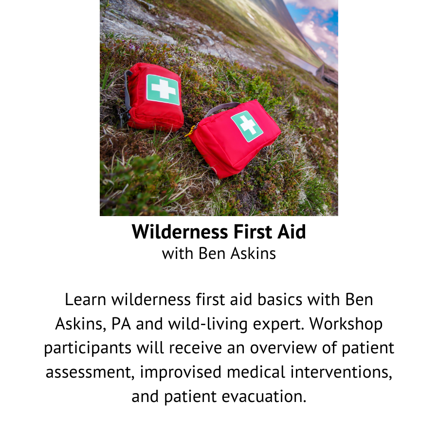 Wilderness First Aid with Ben Askins.