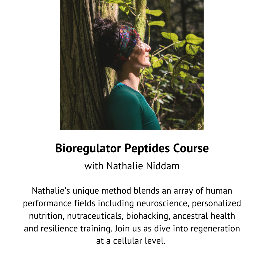 Bioregulator Peptides Course with Nathalie Niddam.
