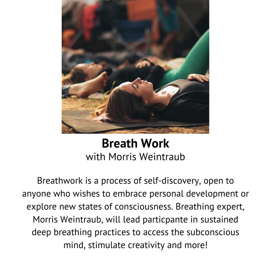 Breath Work with Morris Weintraub.