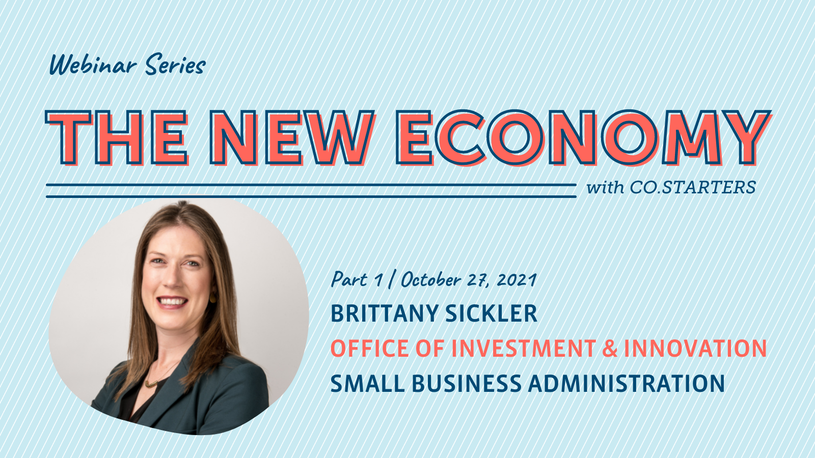 The New Economy | Part 1: Featuring the SBA's Brittany Sickler