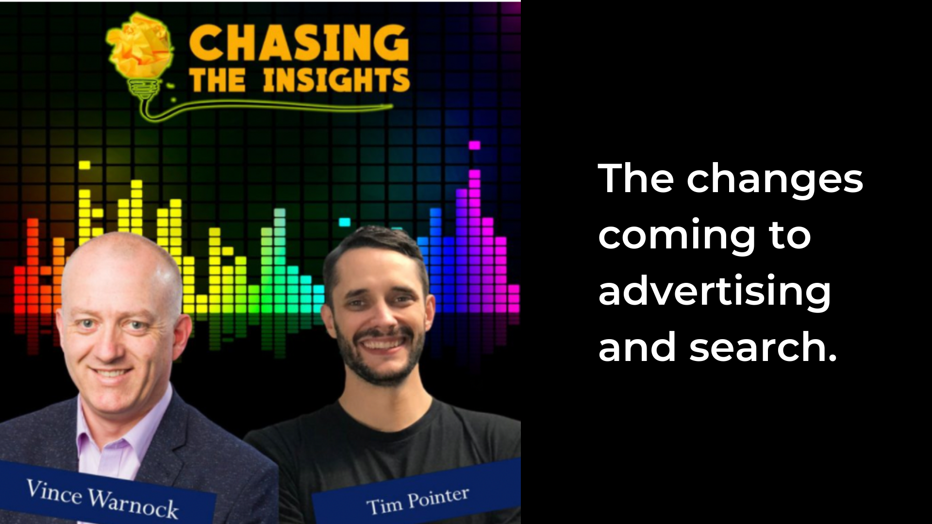 [Podcast] The changes coming to Advertising & Search