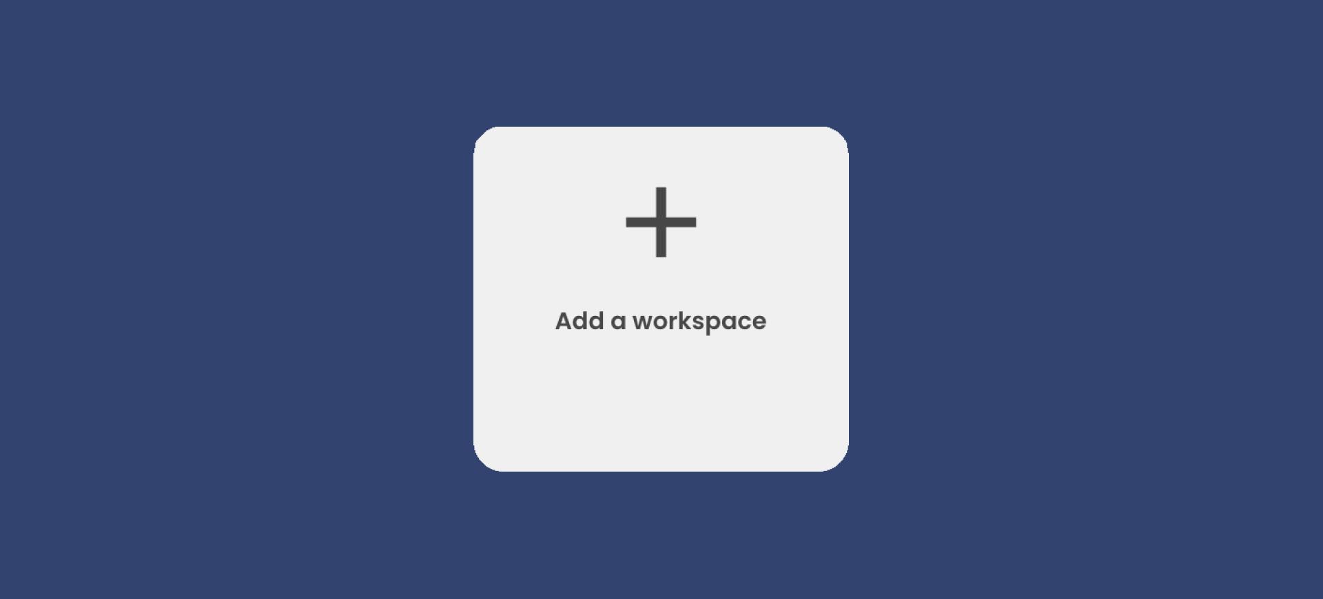 Révision du système des workspaces