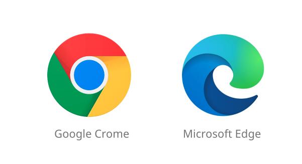 Chrome and Microsoft Edge
