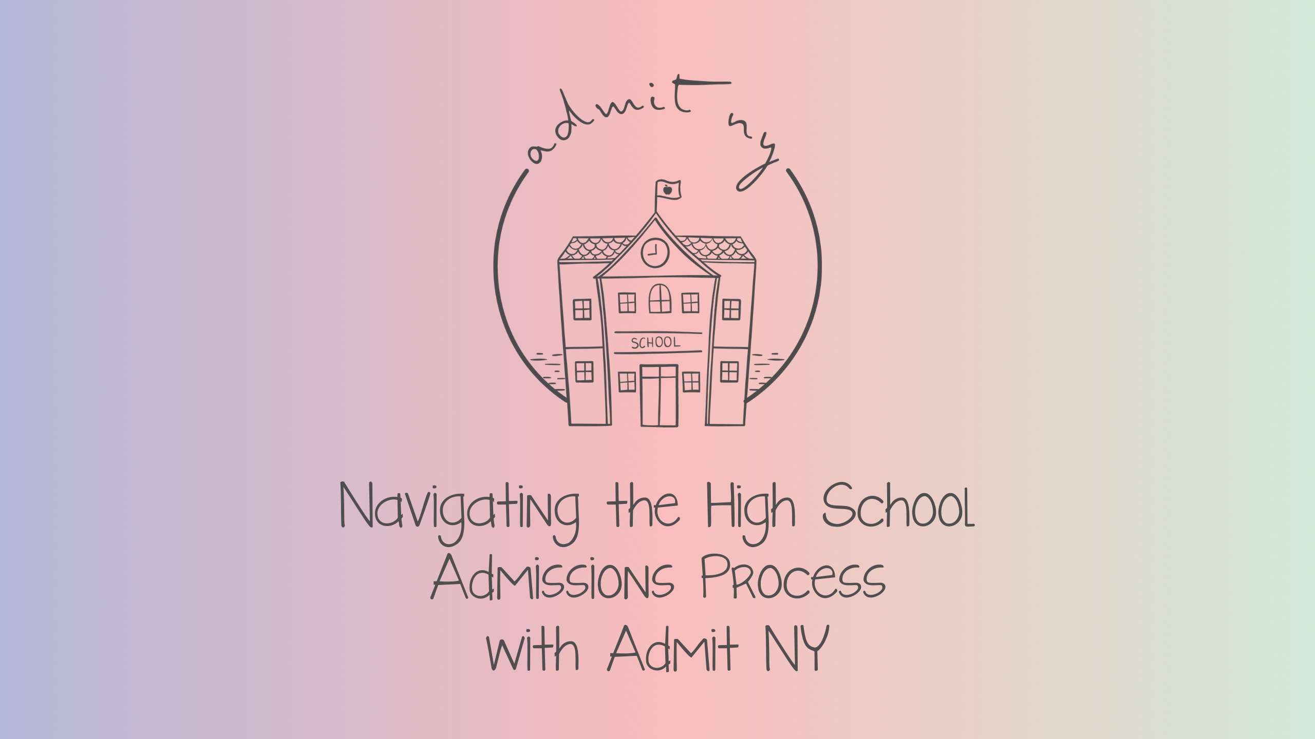 Navigating the High School Admissions Process with Admit NY