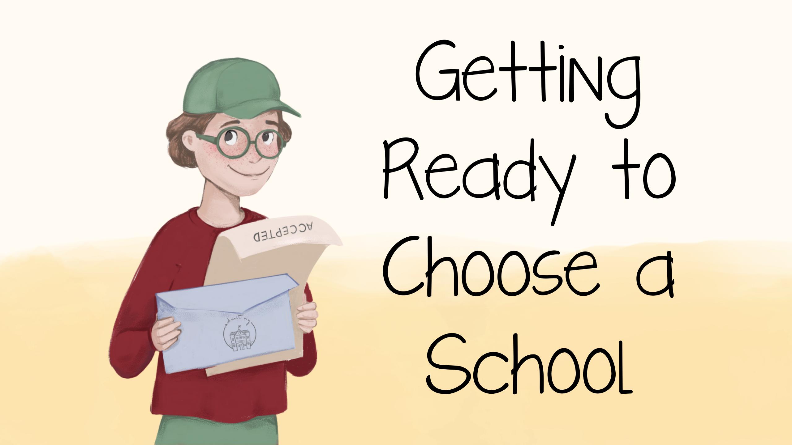 Getting Ready to Choose a School