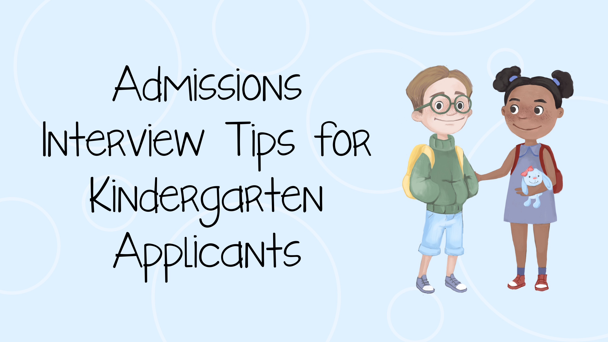 Admissions Interview Tips for Kindergarten Applicants