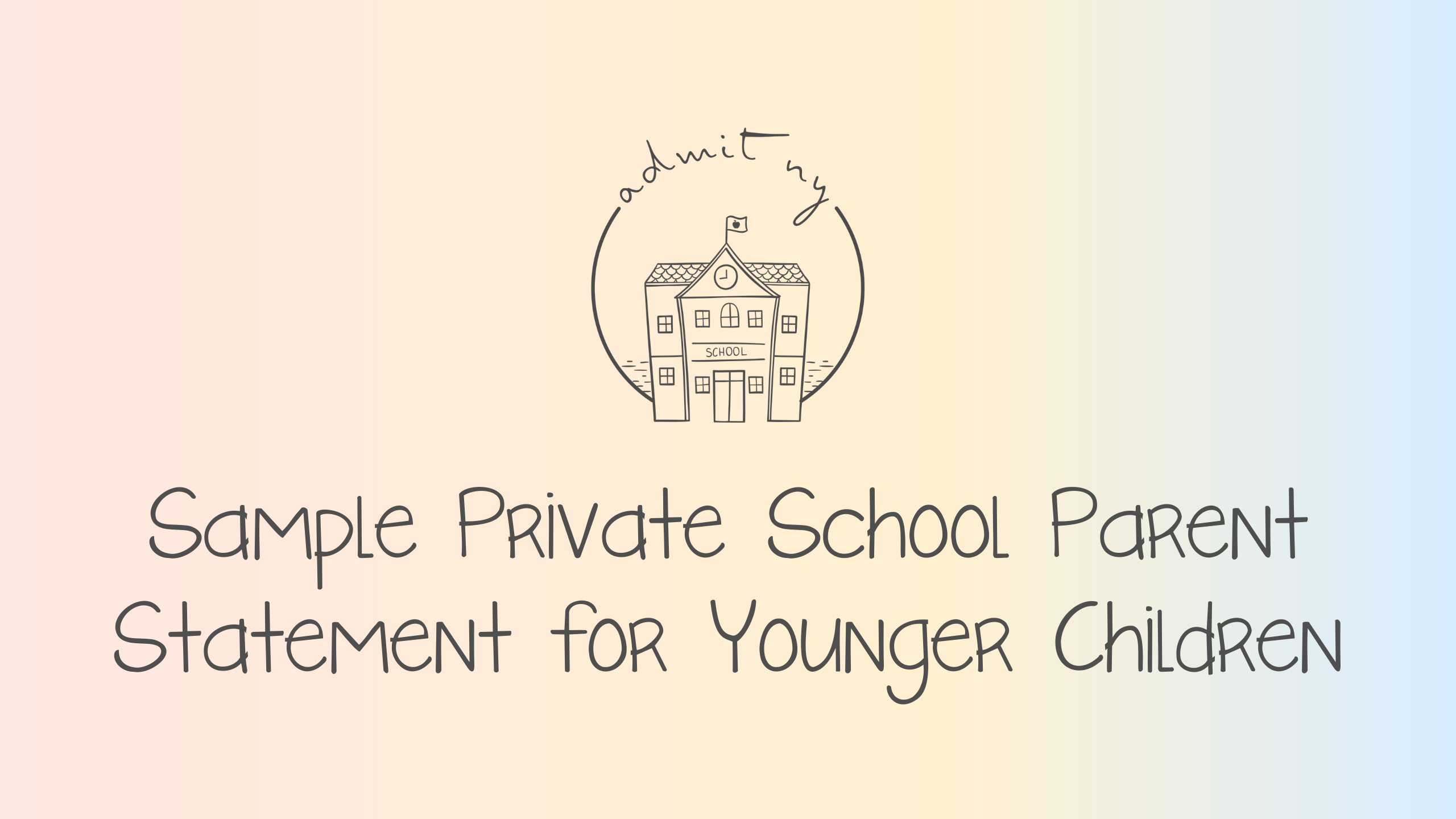 Sample Private School Parent Statement for Younger Children