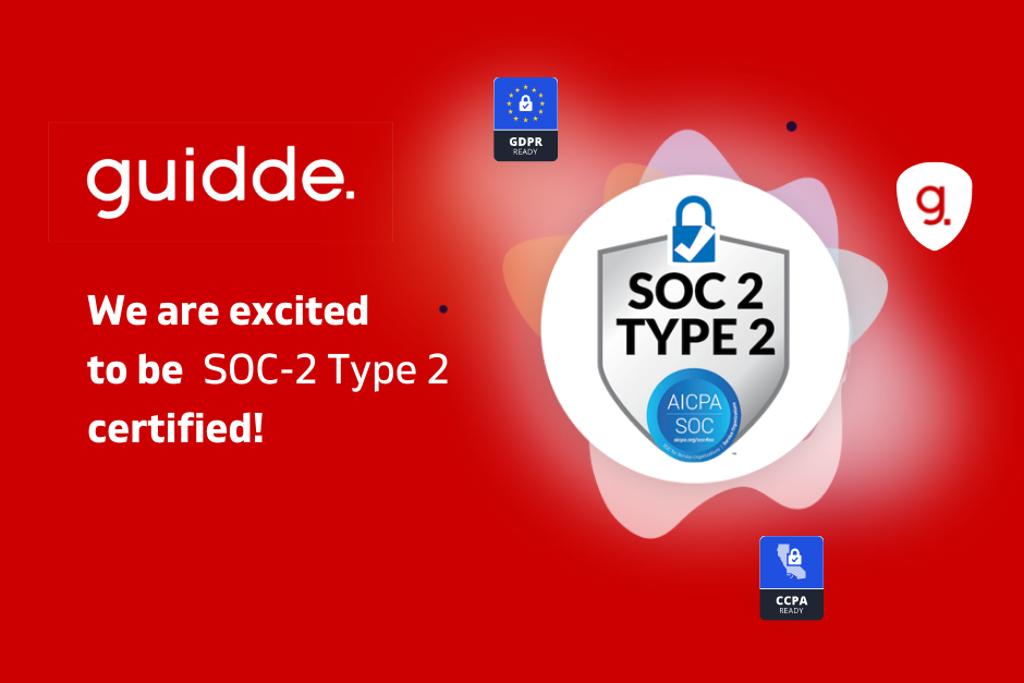 Guidde is SOC-2 Type2 Compliant