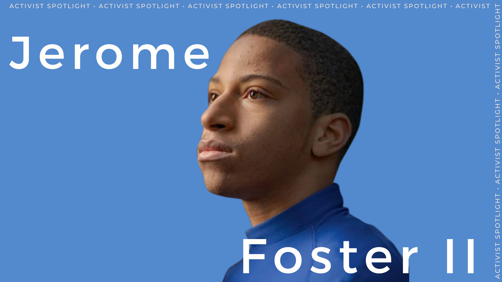 Changemaker Spotlight: Q&A With Voting Rights & Climate Justice Activist Jerome Foster II