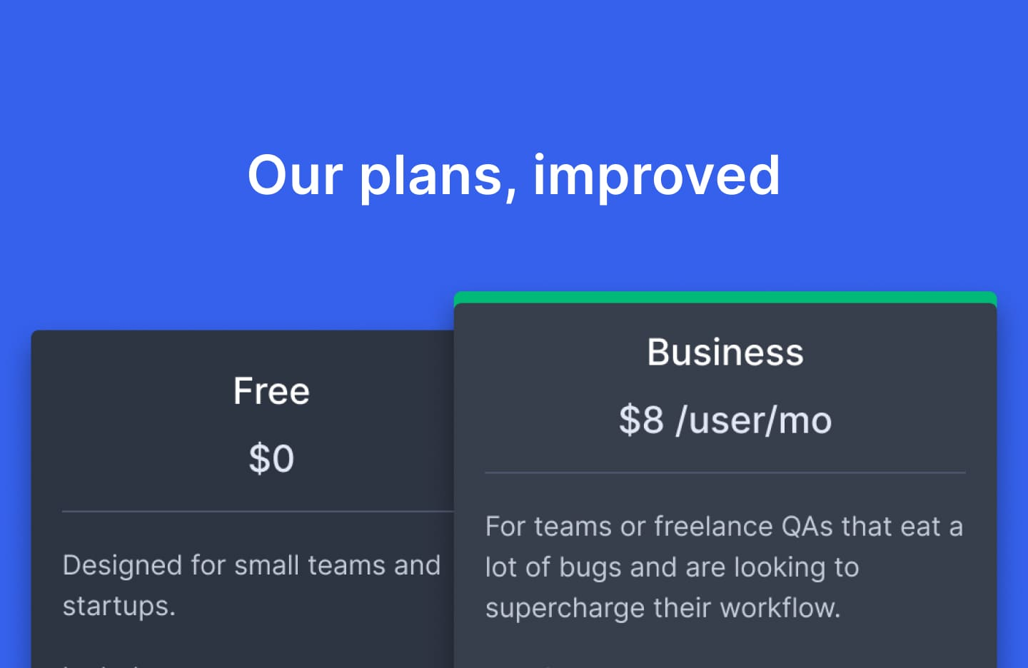 Our free and paid plans just got better