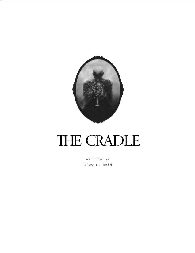alex d reid the cradle script title page
