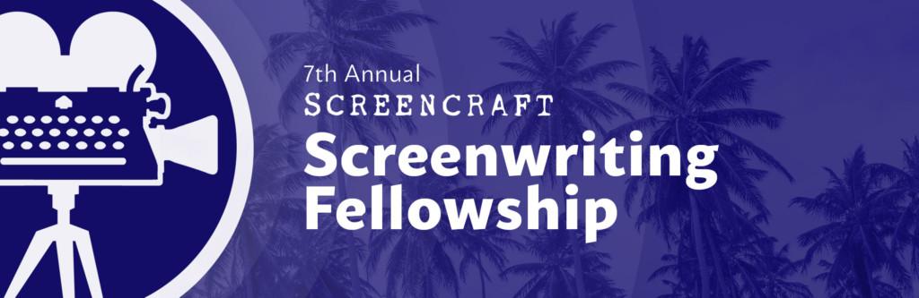 ScreenCraft Screenwriting Fellowship